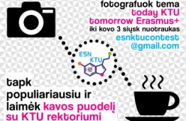 """Today KTU, tomorrow ERASMUS+"""